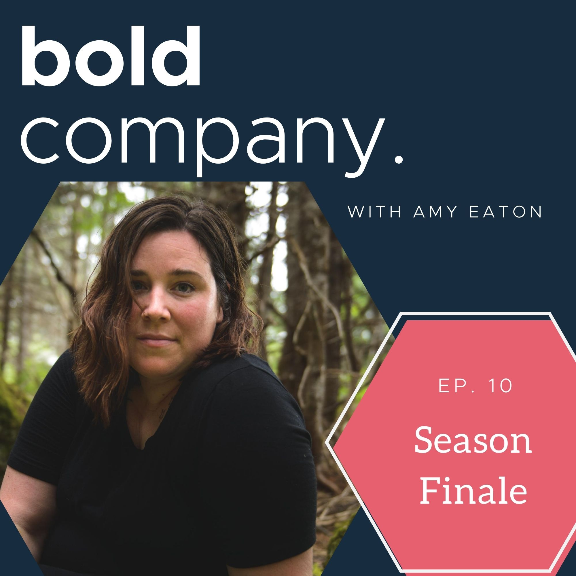 Bold Company Episode 10 – Amy Eaton